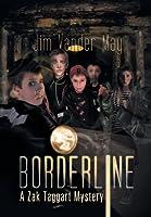Borderline: A Zak Taggart Mystery