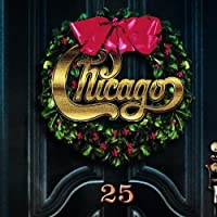 Chicago 25: Christmas Album by Chicago (2002-10-01)