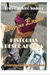 Divino Exilio: Historias Desde Afuera ペーパーバック