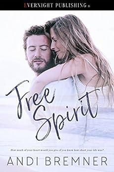 Free Spirit by [Bremner, Andi ]