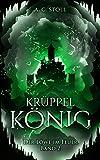 Krüppelkönig (Der Löwe im Feuer 2) (German Edition)