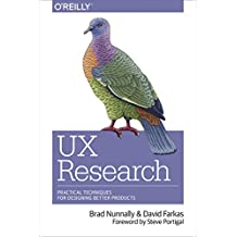 UX Research: Practical Techniques for Designing Better Products