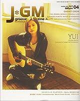 J groove magazine (ジェイグルーヴマガジン) 2006年 04月号