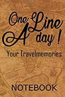 Travel Journal A Line a day - Your personal notebook for all cases!: Capture all your thoughts always and everywhere. 100 Pages Dot Grid.