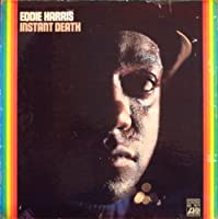 Instant Death by EDDIE HARRIS (2014-03-26)