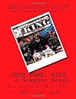 The Capture 1: Code Name: King