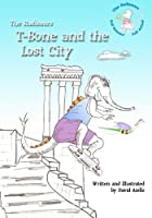 T-bone and the Lost City: The Radisaurs