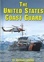 The United States Coast Guard (Serving Your Country)