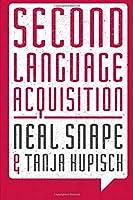 Second Language Acquisition: Second Language Systems (Palgrave Modern Linguistics)