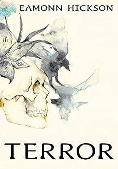 Terror by [Hickson, Eamonn]