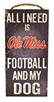 NCAA Ole Miss Rebels 15cm x 30cm All I Need is Football and My Dog Wood Sign