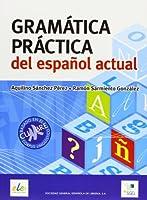Gramatica Practica Espanol Actual
