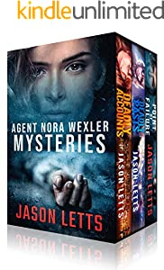 Agent Nora Wexler Mysteries - 3 Book Set (Deadly Accounts, Deadly Pasts, Point of Failure) (English Edition)
