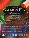 Classic Salmon Fly Materials: The Reference to All Materials Used in Constructing Classic Salmon Flies from Start to Finish 画像