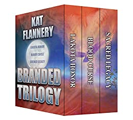 Branded Trilogy by [Flannery, Kat]