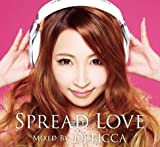 SPREAD LOVE mixed by DJ LICCA