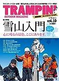 TRAMPIN'(トランピン) vol.10—OUTDOOR MAGAZINE (CHIKYU-MARU MOOK)