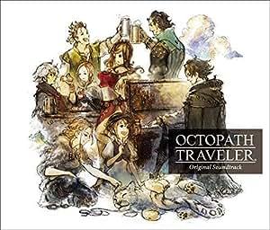OCTOPATH TRAVELER Original Soundtrack