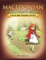 Macedonian Children's Book: Little Red Riding Hood