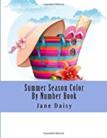 Summer Season Color By Number Book (Adult Color by Numbers) [並行輸入品]