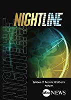 ABC News Nightline Echoes of Autism: Brother's Keeper【DVD】 [並行輸入品]