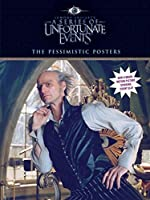 A Series of Unfortunate Events: The Pessimistic Posters