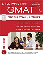 Fractions, Decimals, & Percents GMAT Strategy Guide, 6th Edition (Manhattan Prep GMAT Strategy Guides)
