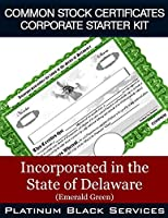 Common Stock Certificates Corporate Starter Kit: Incorporated in the State of Delaware (Emerald Green)