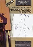 Problemas resueltos de probabilidad y estadística en la ingeniería