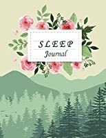 "Sleep Journal: Monitor Healthy Sleep Habits and Insomnia, Sleep Tracker Log Journal 120 Pages Large Print 8.5"" X 11"""