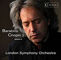 Barabino Chopin Vol. 4 [Adolfo Barabino; London Symphony Orchestra ,Lee Reynolds ] [CLAUDIO RECORDS: CR6021-2] by Adolfo Barabino
