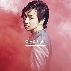 Cry & Fight♪三浦大知