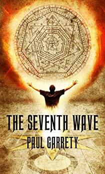 The Seventh Wave (The Helix Prophecy Book 1) by [Garrety, Paul]