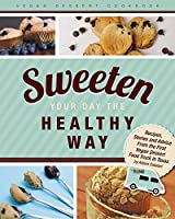 Sweeten Your Day the Healthy Way