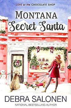 Montana Secret Santa (Love at the Chocolate Shop Book 3) by [Salonen, Debra]