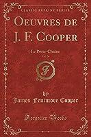 Oeuvres de J. F. Cooper, Vol. 26: Le Porte-Chaine (Classic Reprint)