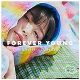 FOREVER YOUNG♪吉田凜音のCDジャケット