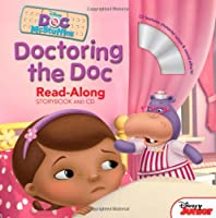 Doc McStuffins Read-Along Storybook and CD: Doctoring the Doc