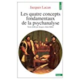 Les Quatre Concepts Fondamentaux De LA Psychanalyse