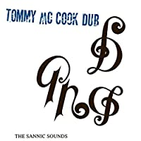 The Sannic Sounds Of Tommy Mccook by Tommy Mccook