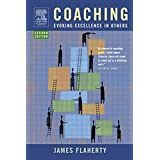 Coaching: Evoking Excellence in Others