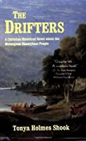 The Drifters: A Christian Historical Novel About The Melungeon Shantyboat People