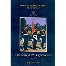 Scheyville Experience: the Officer Training Unit 1965 - 1973