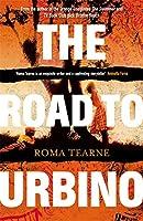The Road to Urbino