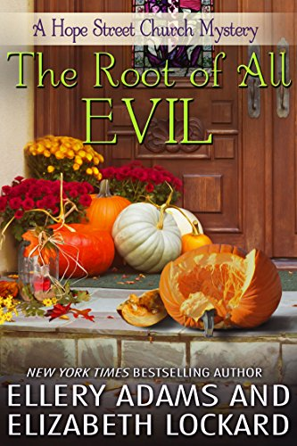 The Root of All Evil (Hope Street Church Mysteries Book 4) (English Edition)