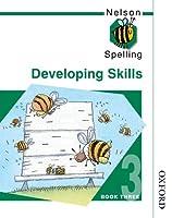 Nelson Spelling Developing Skills