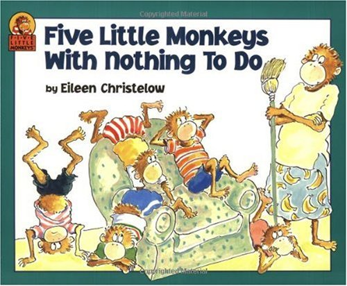 Five Little Monkeys With Nothing to Do (Five Little Monkeys Picture Books) [ペーパーバック] / Eileen Christelow (著); Sandpiper (刊)