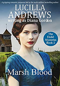 Marsh Blood (The Endel Mysteries Book 2) by [Andrews, Lucilla, Gordon, Diana]