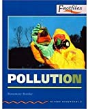 Pollution (Oxford Bookworms Factfiles)
