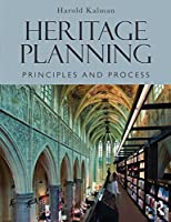 Heritage Planning: Principles and Process